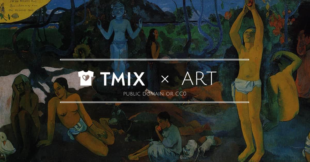 ポール・ゴーギャンの作品で自分だけのオリジナルアートTシャツが作れる!【TMIX×ART第7弾】