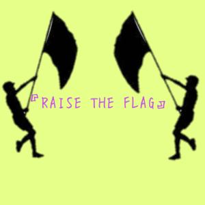 ダンスチーム『RAISE THE FLAG』