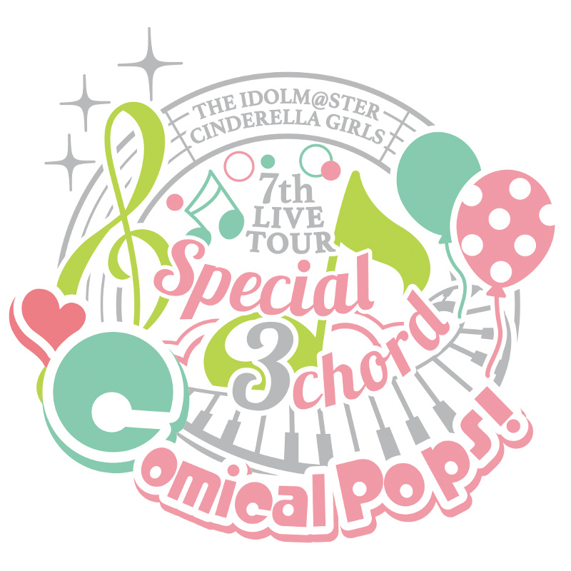 THE IDOLM@STER CINDERELLA GIRLS 7thLIVE TOUR Special 3chord♪