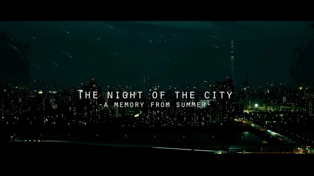 【Views】『The night of the city -a memory from summer-』2分33秒~夜の都会を描く近未来SF風ムービー
