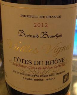Bertrand Beauchais Côtes du Rhône Vieilles Vignes