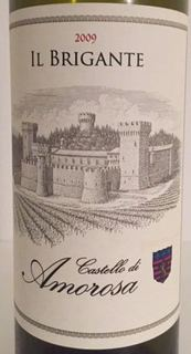 Castello di Amorosa Il Brigante