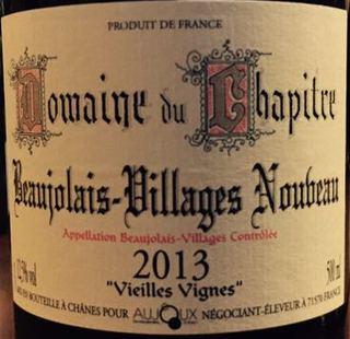Dom. du Chapitre Beaujolais Villages Nouveau Vieilles Vignes