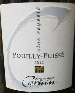 Dominique Cornin Pouilly Fuissé Clos Reyssie(ドミニク・コルナン プイィ・フュイッセ クロ・レシ)