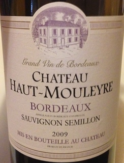 Ch. Haut Mouleyre Bordeaux Sauvignon Semillon