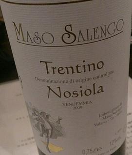Maso Salengo Trentino Nosiola(マーゾ サレンゴ トレンティーノ ノジオーラ)