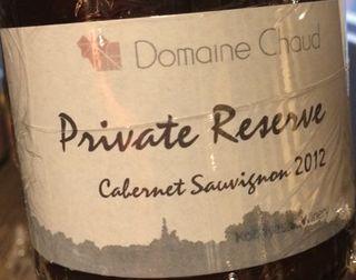 Dom. Chaud Private Reserve Caberne Sauvignon
