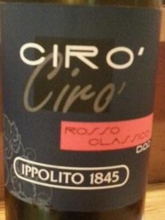 Ippolito 1845 Cirò Rosso Classico(イッポーリト1845 チロ ロッソ クラッシコ)