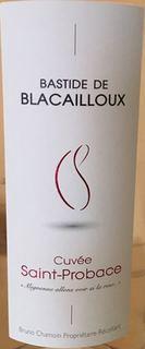 Bastide de Blacailloux Cuvée Saint Probace