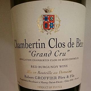 Robert Groffier Père & Fils Chambertin Clos de Bèze Grand Cru