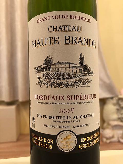 Ch. Haute Brande Bordeaux Supérieur (EARL Haute Brande)(シャトー・オート・ブランド ボルドー・シュペリュール)
