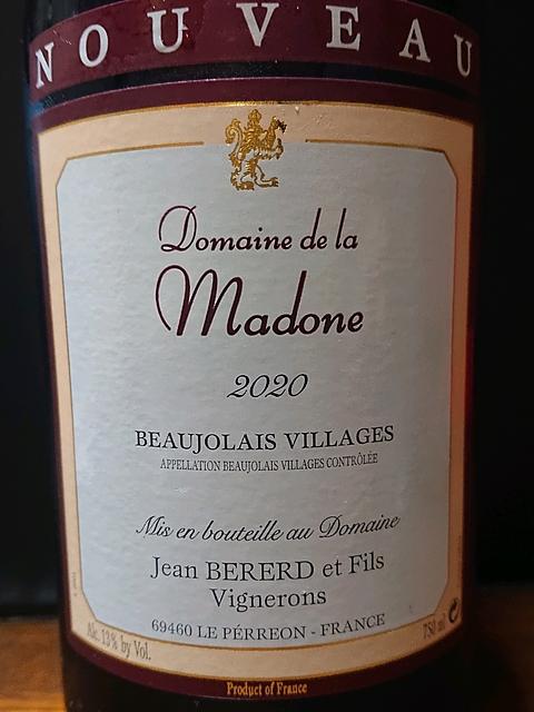 Dom. de la Madone Beaujolais Villages Nouveau(ドメーヌ・ド・ラ・マドンヌ ボジョレー・ヴィラージュ ヌーヴォー)