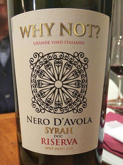 Why Not? Nero d'Avola Syrah Riserva