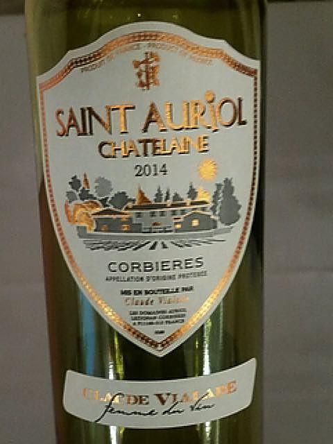 Claude Vialade Saint Auriol Chatelaine Blanc(クロード・ヴィアラード サン・トリオル シャトレンヌ ブラン)