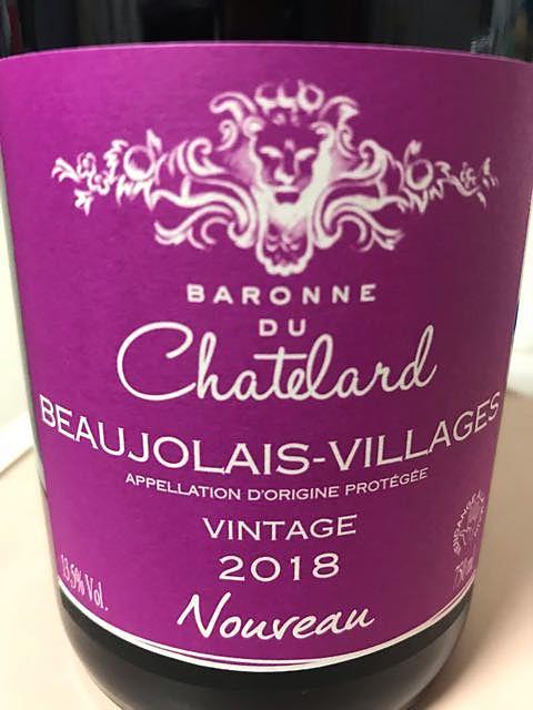 Baronne du Chatelard Beaujolais Villages Nouveau