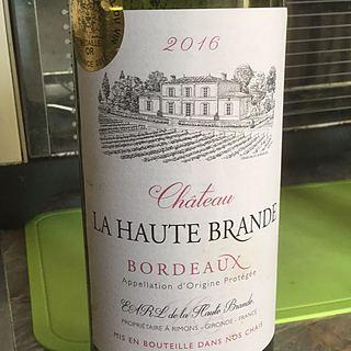 Ch. La Haute Brande Bordeaux Rouge(シャトー・ラ・オート・ブランド ボルドー ルージュ)