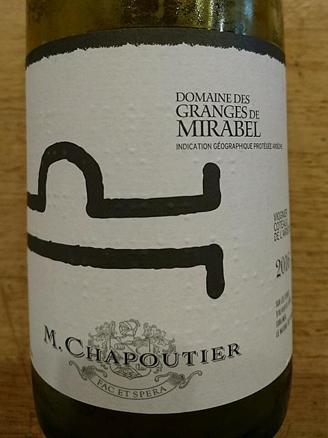 M. Chapoutier Dom. des Granges de Mirabel Viognier