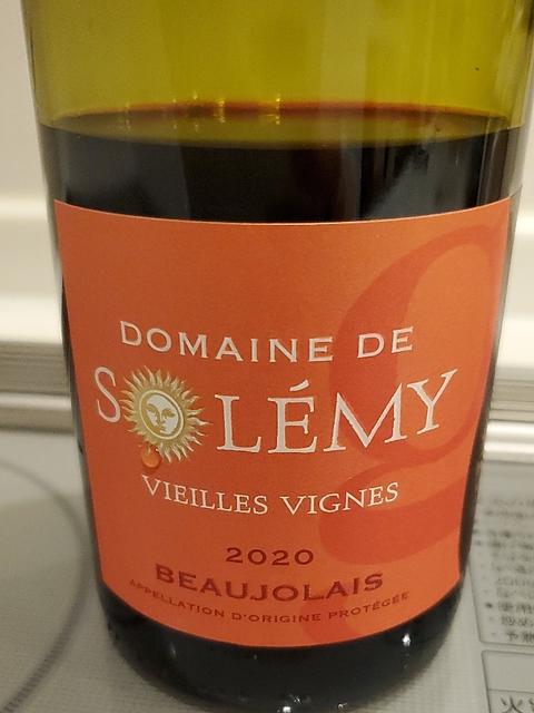 Dom. de Solemy Beaujolais Vieilles Vignes(シャトー・ド・セルシー ボージョレー ヴィエイユ・ヴィーニュ)