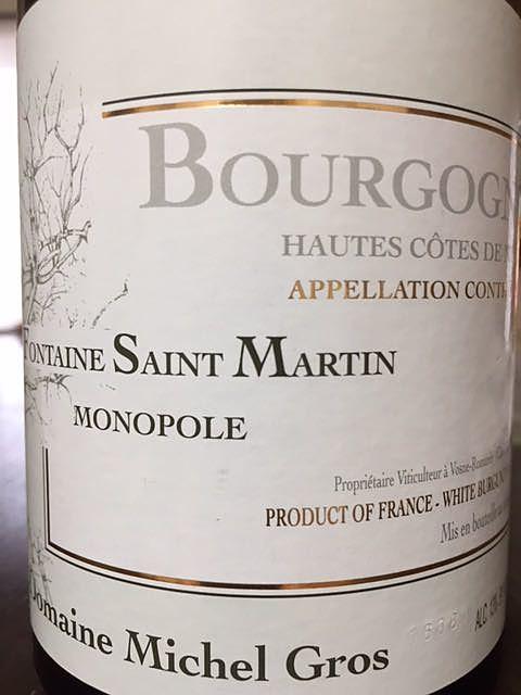 Dom. Michel Gros Bourgogne Hautes Côtes de Nuits Blanc Fontaine Saint Martin Monopole