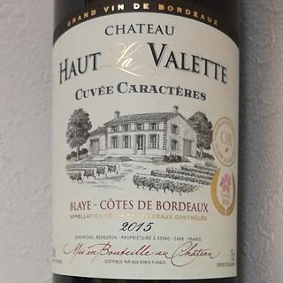 Ch. Haut La Valette Cuvée Caractère(シャトー・オー・ラ・ヴァレット)