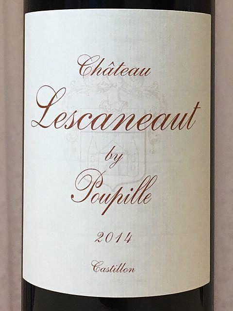 Ch. Lescaneaut by Poupille(シャトー・レスカノ・バイ・プピーユ)