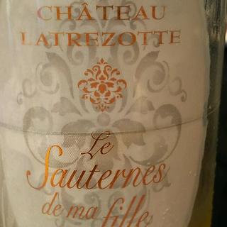 Ch. Latrezotte Le Sauternes de ma Fille(シャトー・ラトレゾッテ ル・ソーテルヌ ドゥ・マ・フィーユ)