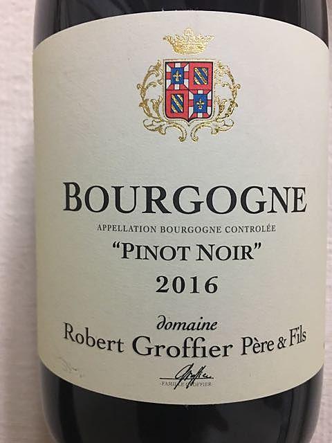 Robert Groffier Père & Fils Bourgogne Pinot Noir