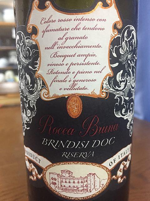 Rocca Bruna Brindisi Riserva(ロッカ・ブルナ ブリンディジ リゼルヴァ)