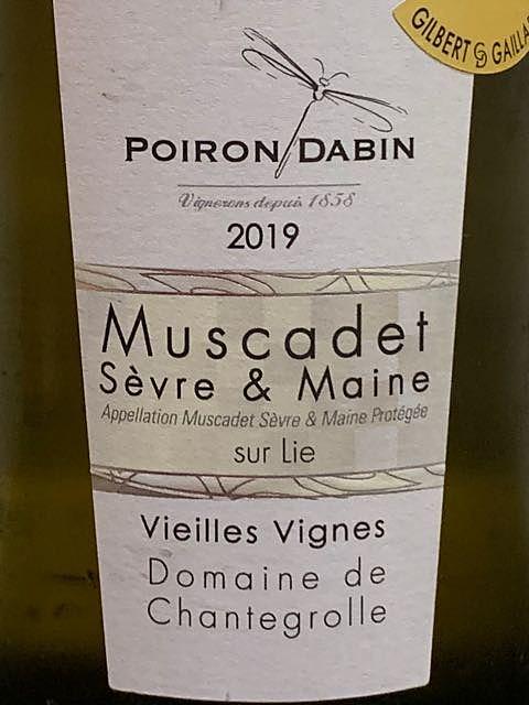 Poiron Dabin Muscadet Sèvre et Maine Sur Lie Vieilles Vignes