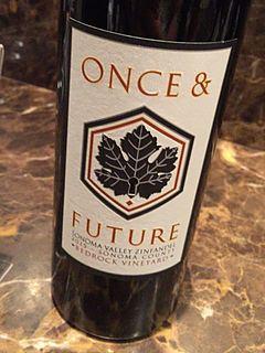 Once & Future Bedrock Vineyard Sonoma Valley Zinfandel(ワンス・アンド・フューチャー ベッドロック・ヴィンヤード ソノマ・ヴァレー ジンファンデル)