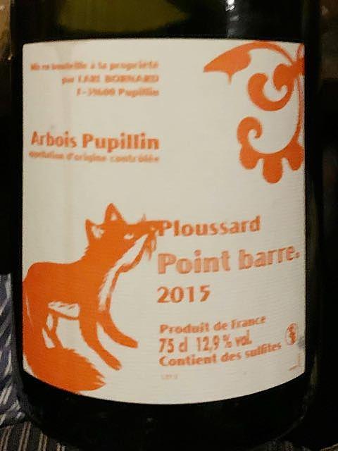 Philippe Bornard Arbois Pupillin Ploussard Point Barre(フィリップ・ボールナール アルボワ・ピュピラン プルサール ポワン・バール)