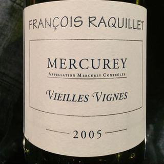 François Raquillet Mercurey Blanc Vieilles Vignes(フランソワ・ラキエ メルキュレイ ブラン ヴィエイユ・ヴィーニュ)