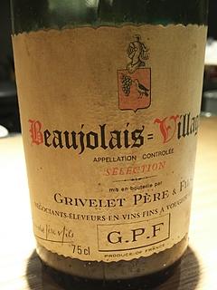 Grivelet Père & Fils Beaujolais Villages Sélection(グリヴレ・ペール・エ・フィス ボージョレ・ヴィラージュ セレクション)