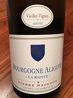 Pierre Naigeon Bourgogne Aligoté La Riotte(ピエール・ネジョン ブルゴーニュ アリゴテ ラ・ロワッテ)