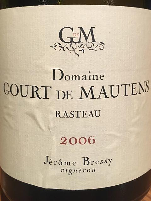Dom. Gourt de Mautens Jérôme Bressy(ドメーヌ・グール・ド・モーテンス ジェローム・ブレシー)