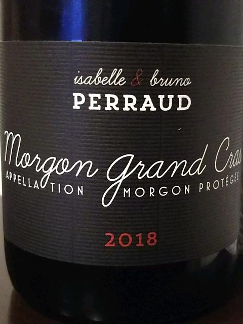 Isabelle & Bruno Perraud Morgon Grand Cras(イザベル・エ・ブルーノ・ペロー モルゴン グラン・クラ)