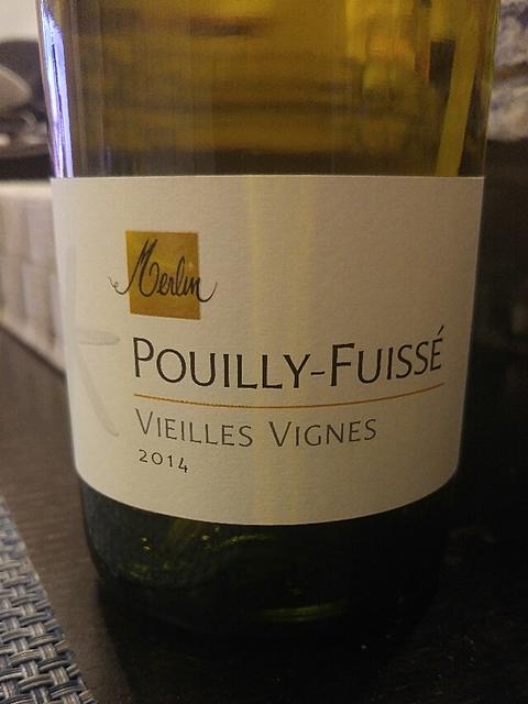Olivier Merlin Pouilly Fuissé Vieilles Vignes(オリヴィエ・メールラン プイィ・フュイッセ ヴィエイユ・ヴィーニュ)