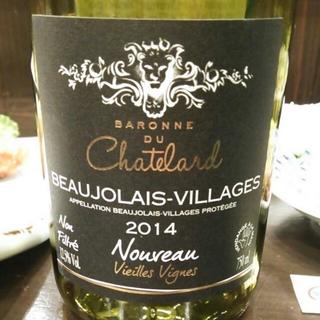 Baronne du Chatelard Beaujolais Villages Nouveau Vieilles Vignes