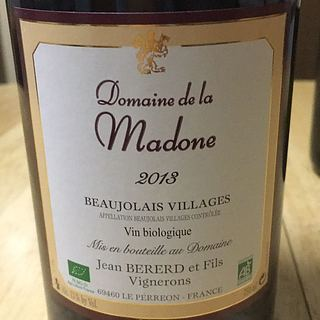 Dom. de la Madone Beaujolais Villages Rouge