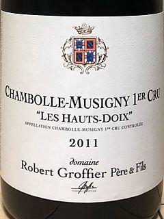 Robert Groffier Père & Fils Chambolle Musigny 1er Cru Les Hauts Doix