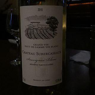 Ch. Subercaseaux Sauvignon Blanc Réserve Particuliere(シャトー・スベルカソー ソーヴィニヨン・ブラン レゼルヴ パルティキュリエール)