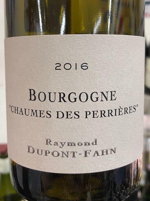 Raymond Dupont Fahn Bourgogne Chaumes des Perrières