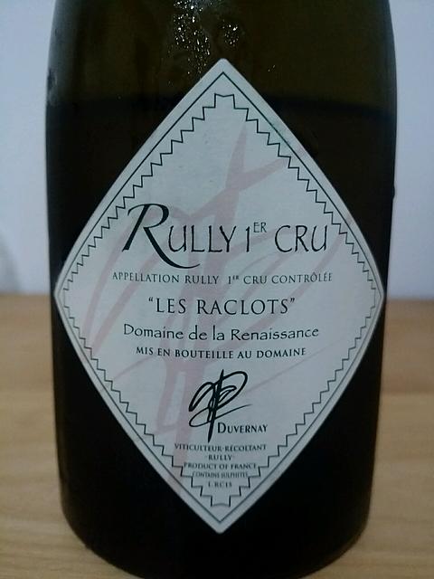 Dom. de la Renaissance Rully 1er Cru Les Raclots(ドメーヌ・ド・ラ・ルネッサンス リュリィ プルミエ・クリュ レ・ラクロ)