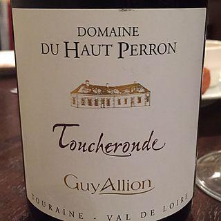 Guy Allion Dom. du Haut Perron Toucheronde