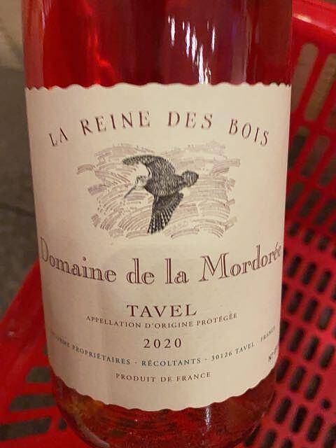Dom. de la Mordorée Tavel Rosé La Reine des Bois(ドメーヌ・ド・ラ・モルドレ タヴェル・ロゼ ラ・レイヌ・デ・ボワ)