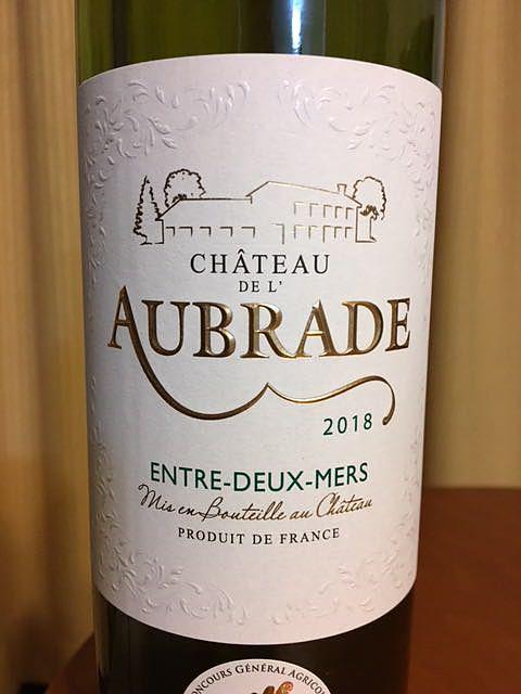 Ch. de l'Aubrade Entre deux Mers(シャトー・ド・ローブラード アントル・ドゥ・メール)