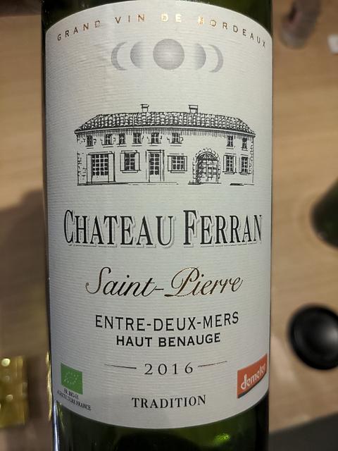 Ch. Ferran Saint Pierre Entre Deux Mers Haut Benauge Tradition(シャトー・フェラン サン・ピエール アントル・ドゥ・メール オー・ブノージュ トラディション)