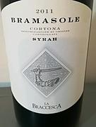 ラ・ブラチェスカ ブラマソーレ コルトーナ シラー(2011)