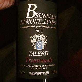 Talenti Brunello di Montalcino Trentennale(タレンティ ブルネッロ・ディ・モンタルチーノ トレンテンナーレ)