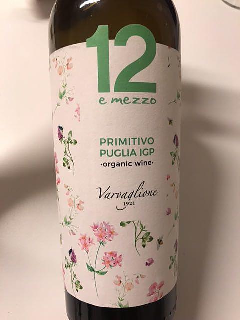 Varvaglione 12 e Mezzo Primitivo di Puglia Organic